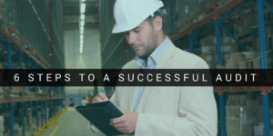 6 steps to a successful audit